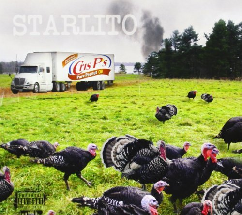 Starlito Fried Turkey Explicit Version