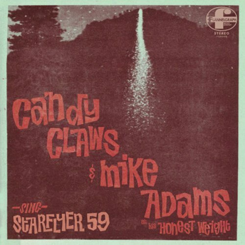 Candy Claws Mike Adams At Hi Sing Starflyer 59