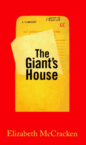 Elizabeth Mccracken The Giant's House