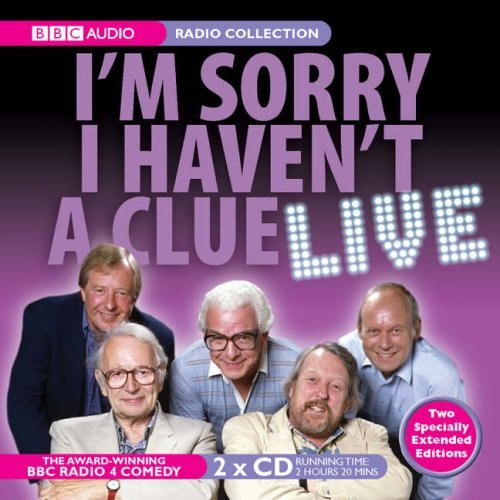 I'm Sorry I Haven't A Clue Live I'm Sorry I Haven't A Clue Live