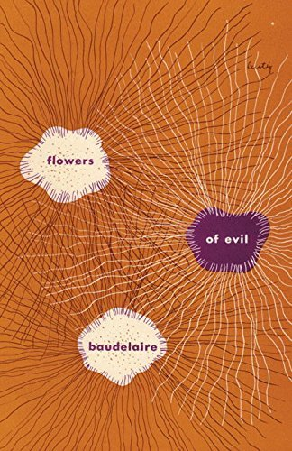 Charles Baudelaire The Flowers Of Evil Revised