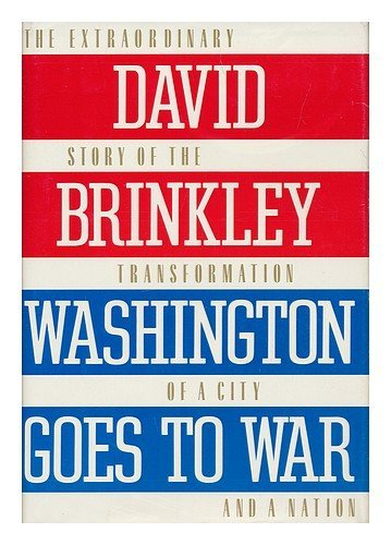 David Brinkley Washington Goes To War