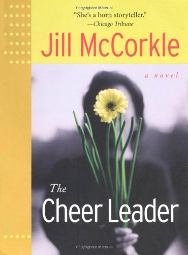 Jill Mccorkle The Cheer Leader