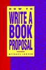Larsen How To Write A Book Proposal