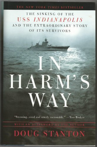 Doug Stanton In Harm's Way The Sinking Of The Uss Indianapolis
