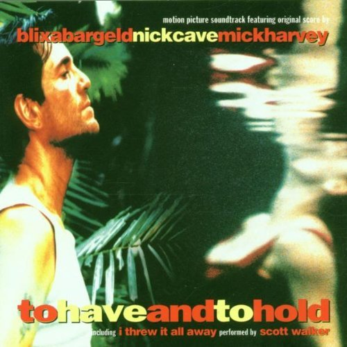 To Have & To Hold Soundtrack
