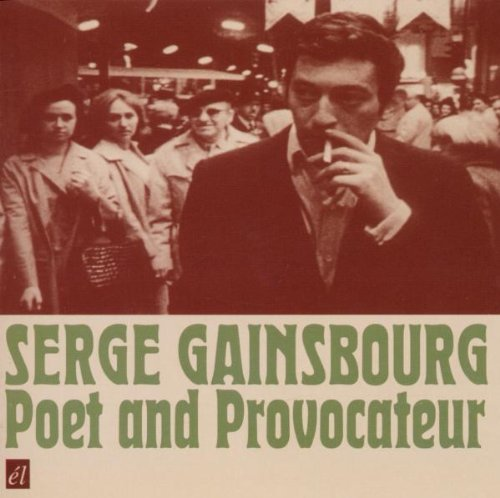 Serge Gainsbourg Poet & Provacateur Import Gbr