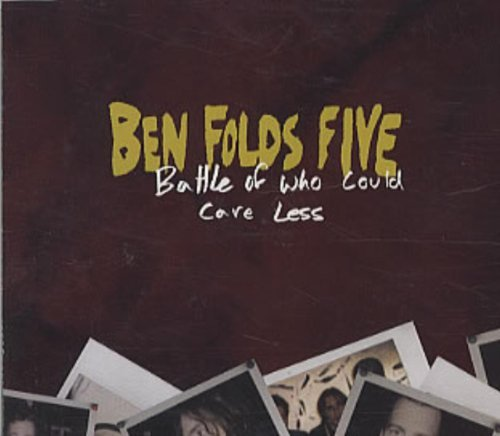 Ben Folds Five Battle Of Who Could Care Less