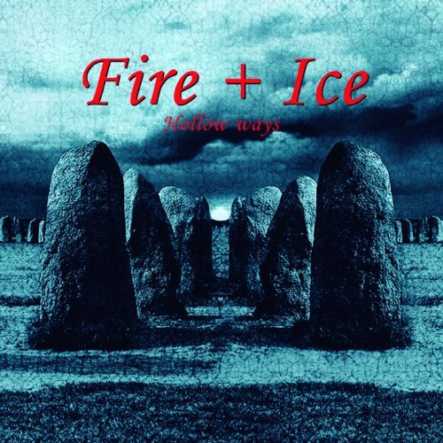 Fire + Ice Hollow Ways