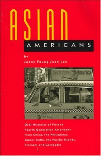 Joann Faung Jean Lee Asian Americans Oral Histories Of First To Fourth Generation Amer Revised