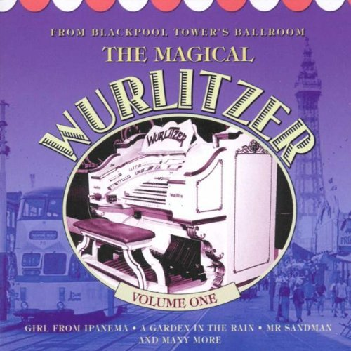 Magical Wurlitzer Vol. 1 Magical Wurlitzer