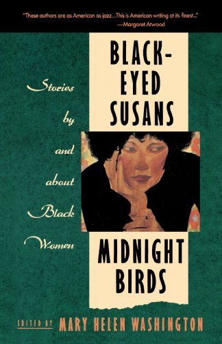 Mary Helen Washington Black Eyed Susans Midnight Birds Stories By And About Black Women