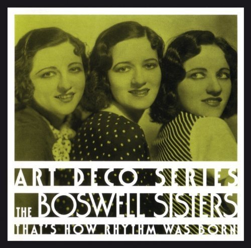 Boswell Sisters Thats How Rhythm Was Born Import Gbr