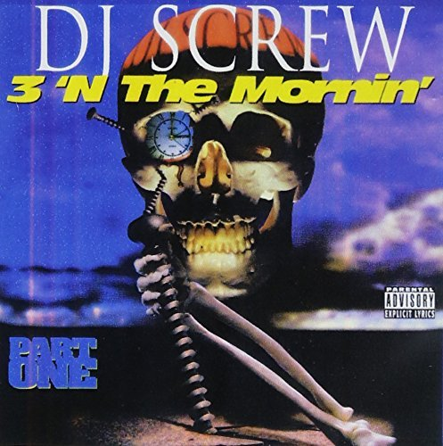 Dj Screw 3'n The Mornin' Pt. One