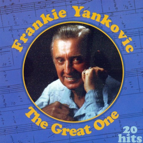Frankie Yankovic Great One