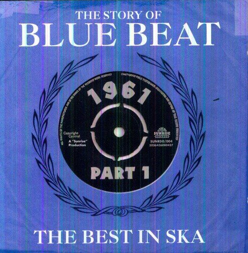 Story Of Blue Beat 1961 Story Of Blue Beat 1961
