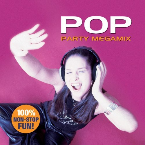 Pop Party Megamix Pop Party Megamix
