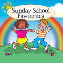 Sunday School Favourites Sunday School Favourites