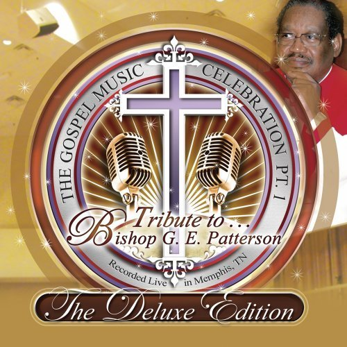 Gospel Music Celebration Tribute To Bishop G.E. Patters Deluxe Ed. 2 CD 1 DVD