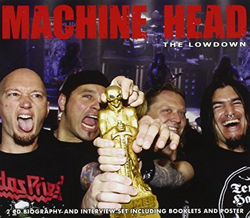 Machine Head Lowdown