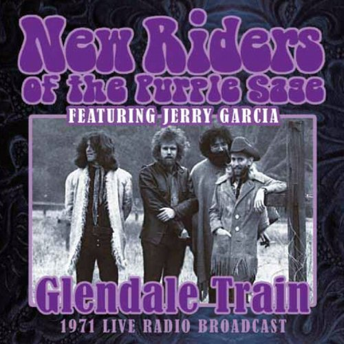 New Riders Of The Purple Sage Glendale Train
