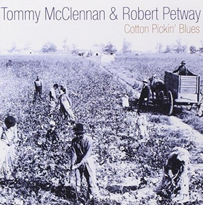 Mcclennan Petway Cotton Pickin' Blues