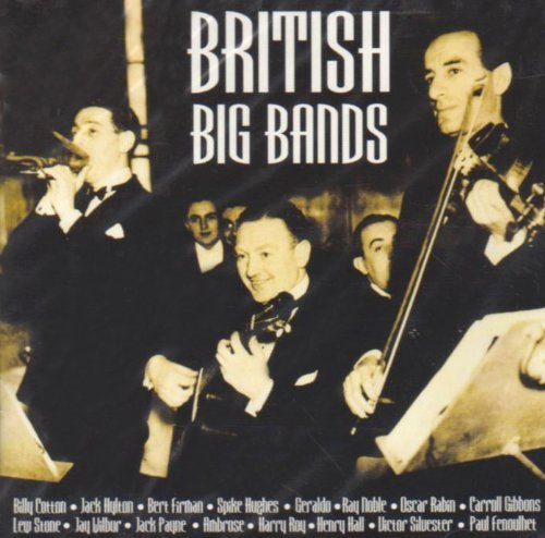 British Big Bands British Big Bands