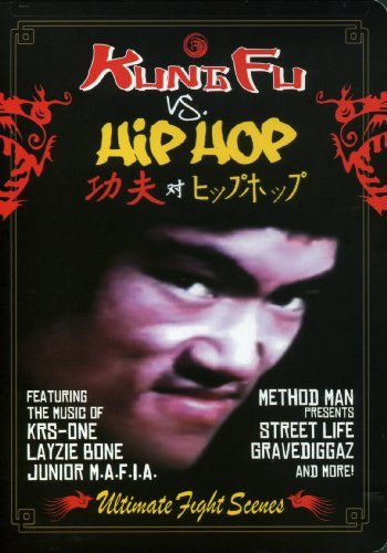 Kung Fu Vs. Hip Hop Kung Fu Vs. Hip Hop Explicit Version