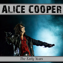 Alice Cooper Early Years Live