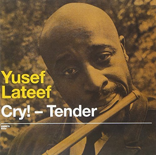 Yusef Lateef Cry Tender Lost In Sound Import Esp 2 On 1