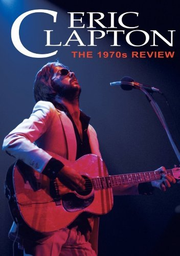 Eric Clapton 1970s Review Nr