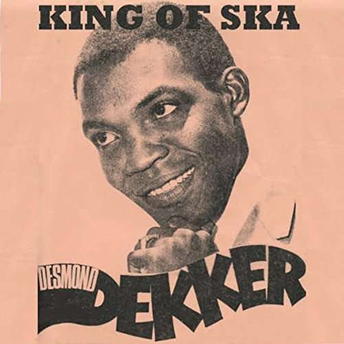 Desmond Dekker King Of Ska