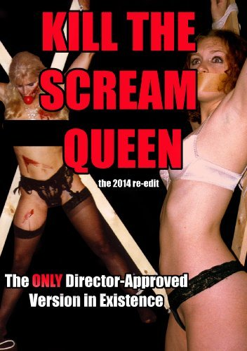 Kill The Scream Queen Kill The Scream Queen Nr