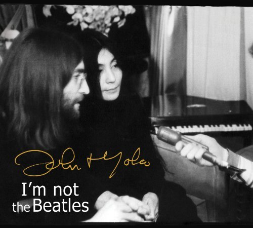 Lennon John & Ono Yoko Smith Tapes I'm Not The Beatl