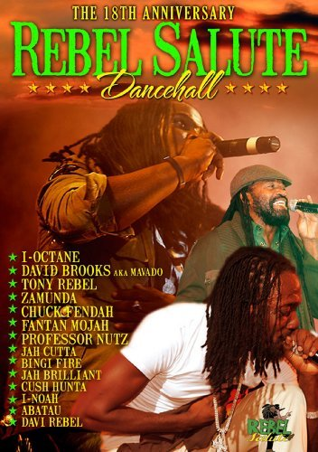 Rebel Salute Dancehall 2011 Rebel Salute Dancehall 2011 Nr