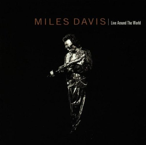 Miles Davis Live Around The World