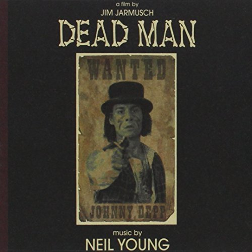 Neil Young Dead Man Music By Neil Young