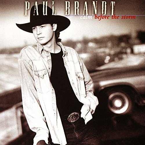 Paul Brandt Calm Before The Storm CD R
