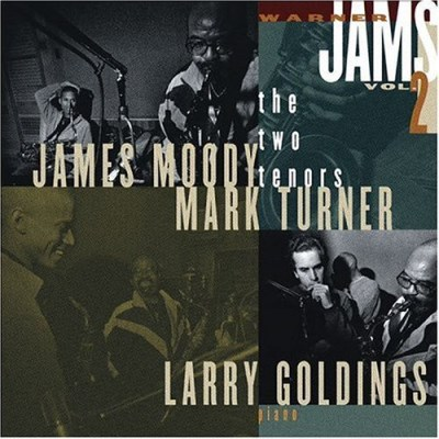 Warner Jams Vol. 2 Two Tenors Feat. Moody Turner Wolfe Warner Jams