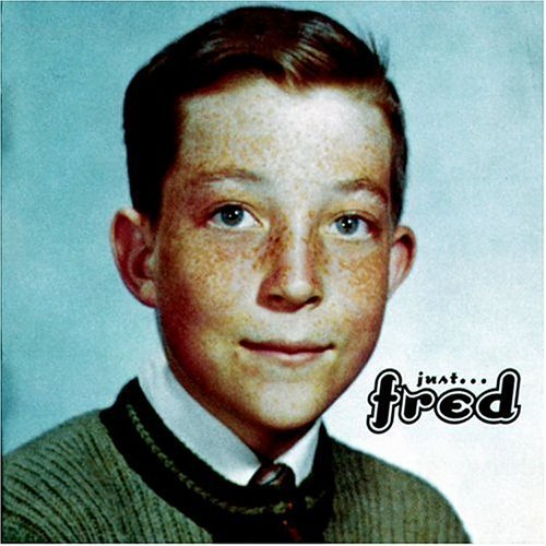 Schneider Fred Just Fred