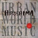 Hiroshima Urban World Music CD R