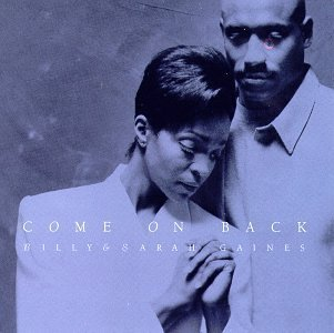 Billy & Sarah Gaines Come On Back