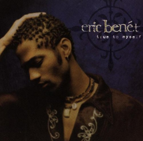 Eric Benet True To Myself