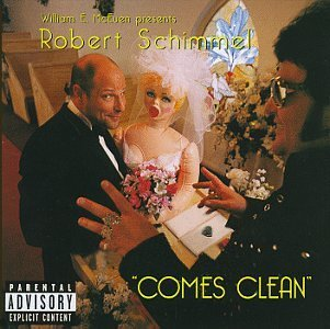 Robert Schimmel Robert Schimmel Comes Clean Explicit Version