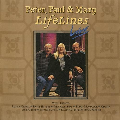 Peter Paul & Mary Lifelines Live CD R