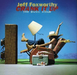 Foxworthy Jeff Crank It Up The Music Album Hdcd