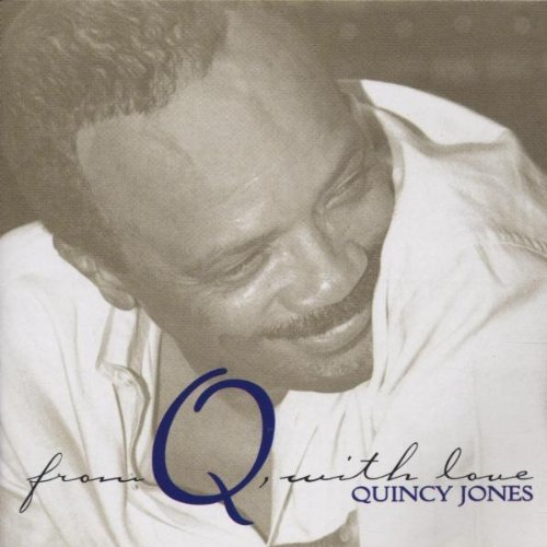 Jones Quincy From Q With Love