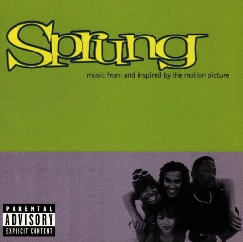 Sprung Soundtrack Mr. Dalvin Monifah Cannibis Keystone Jay Z Campbell Arnold