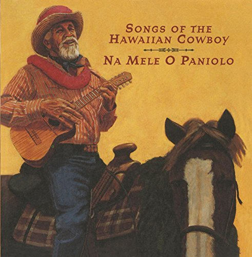 Na Mele O Paniolo (songs Of Na Mele O Paniolo (songs Of Th CD R Casstevens Miskulin Kiho Alo