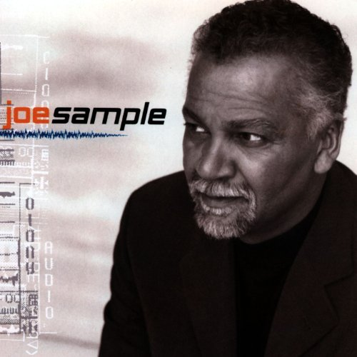 Joe Sample Sample This Feat. Reeves Rowland Perry